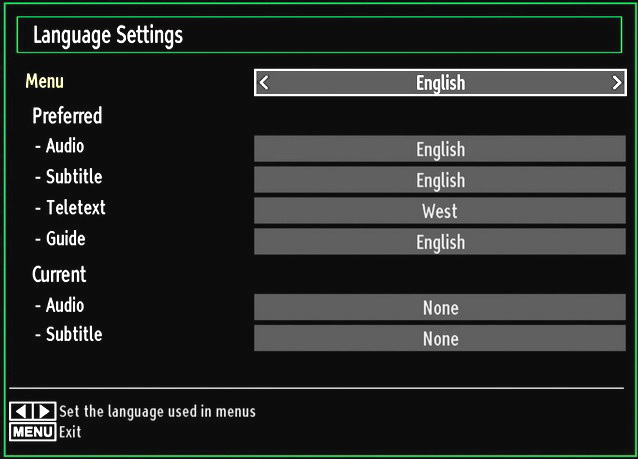Configuring Language Preferences You can operate the TV s language settings using this menu. Press MENU button and select the Settings icon by using or button. Press OK button to view Settings menu.