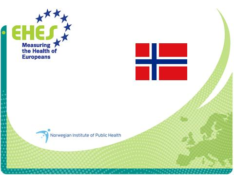 The European Health Examination Survey (EHES)