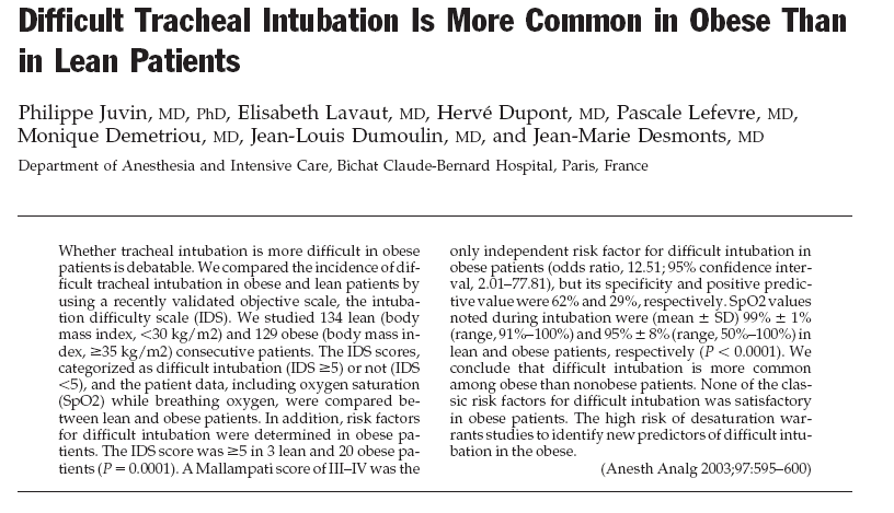 -More difficult intubation in obese: in 16% versus 2.