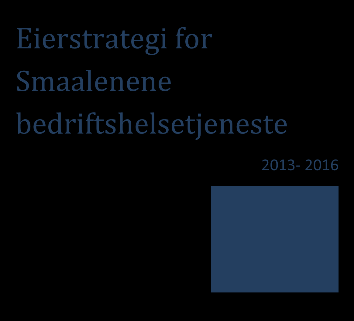Eierstrategi for Smaalenene
