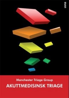 Kvein Mackway-Jones (red), Janet Marsden (red) og Jill Windle (red) Akuttmedisinsk triage Manchester Triage Group Manchester triage scale (MTS) er et validert og pålitelig prioriteringssystem for