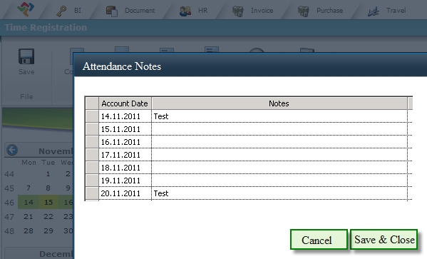 Attendance Notes Kommentarfelt There is a functionality to add attendance notes. To the left there is a link called Attendance Notes.