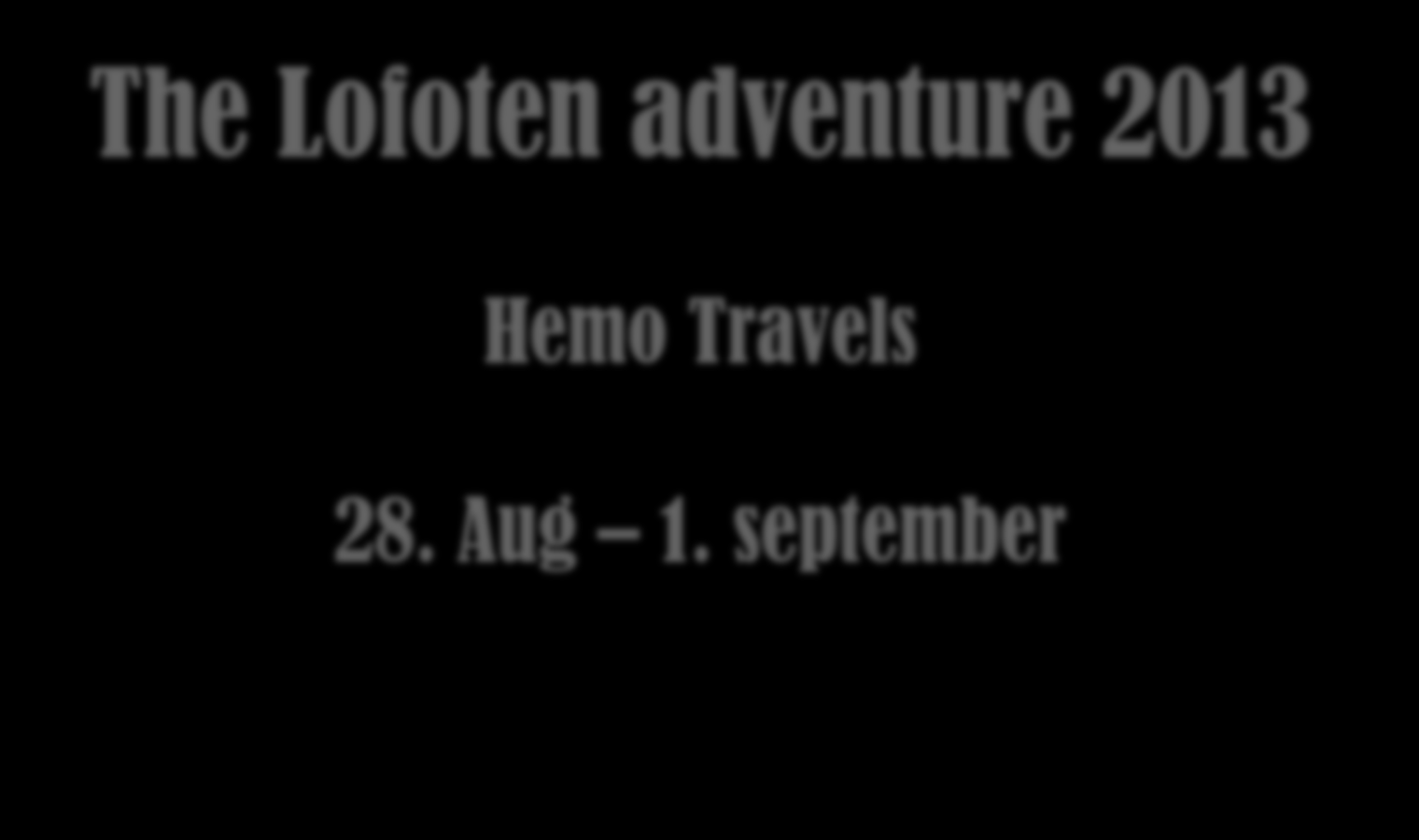 Hemo Travels 28.