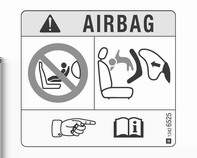 58 Seter og sikkerhetsutstyr EN: NEVER use a rearward-facing child restraint on a seat protected by an ACTIVE AIRBAG in front of it, DEATH or SERIOUS INJURY to the CHILD can occur.
