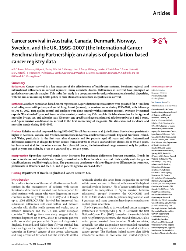 International Bechmarking Project (Coleman 2011, Lancet) Comparing survival from 4 index cancers 1997-2007 in countries with similar wealth, universal health coverage and