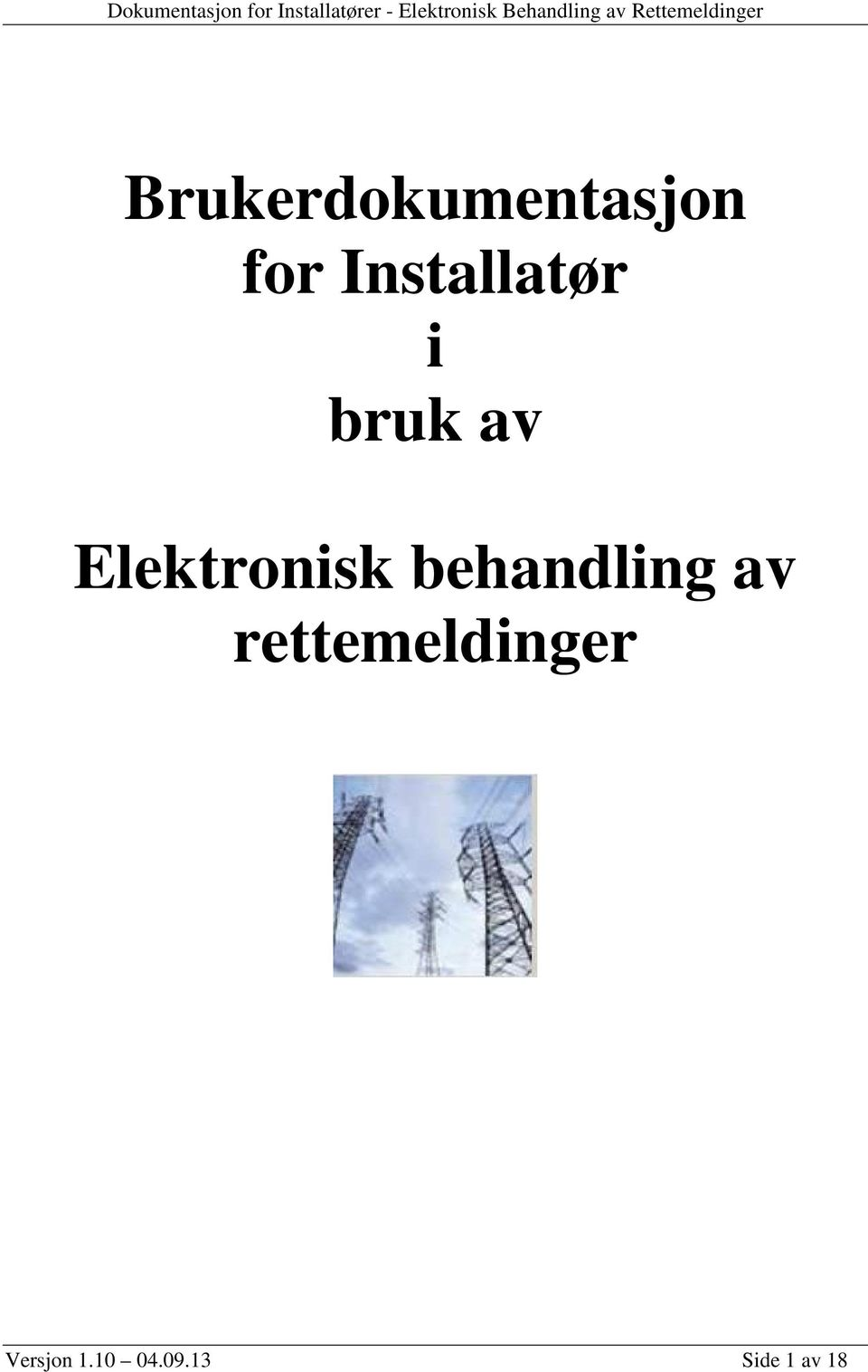Elektronisk behandling av