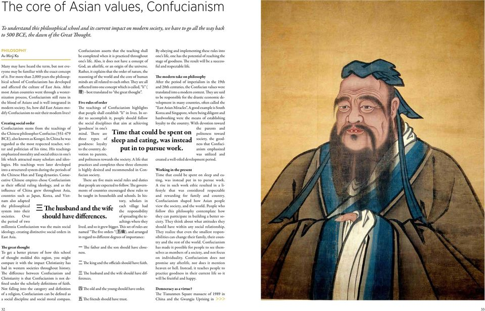 For more than 2,000 years the philosophical school of Confucianism has developed and affected the culture of East Asia.