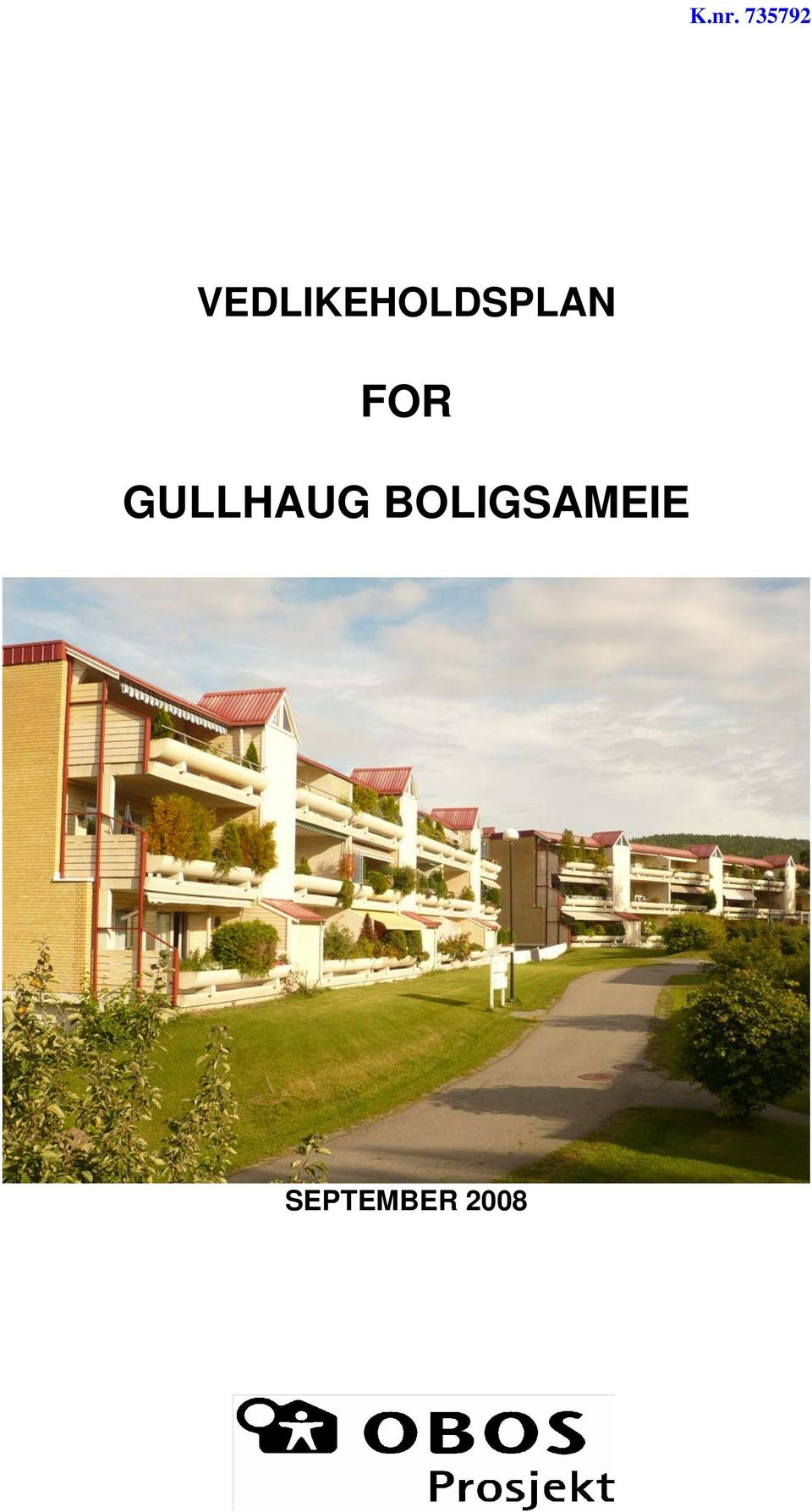 FOR GULLHAUG