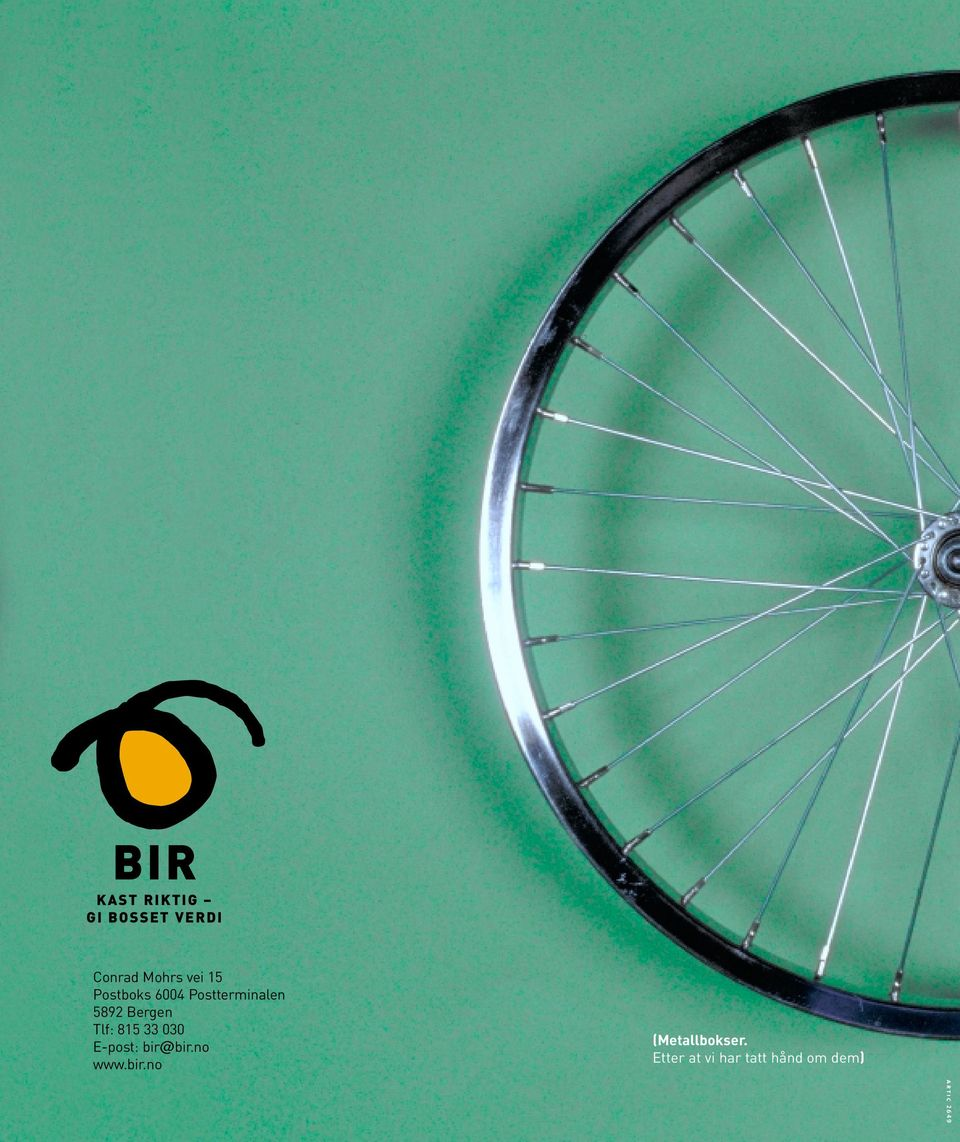 815 33 030 E-post: bir@bir.no www.bir.no (Metallbokser.