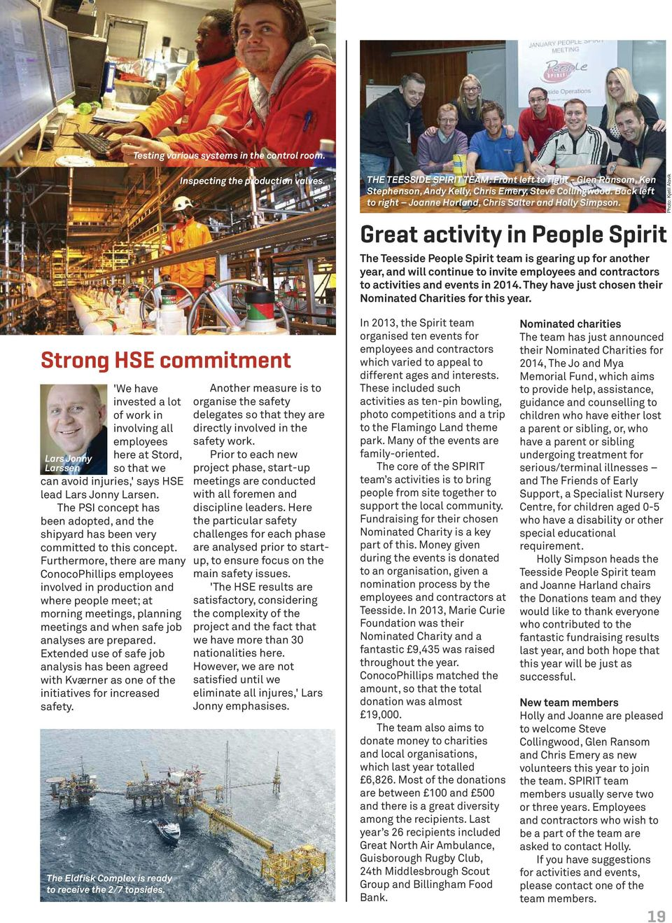 Great activity in People Spirit The Teesside People Spirit team is gearing up for another year, and will continue to invite employees and contractors to activities and events in 2014.