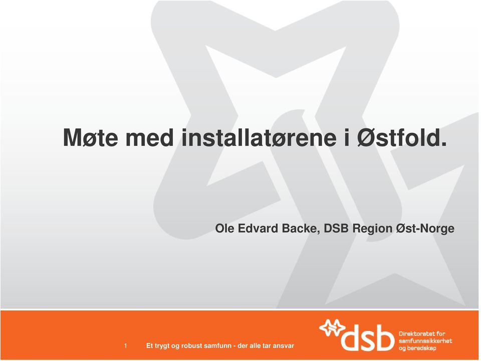 Ole Edvard Backe, DSB Region