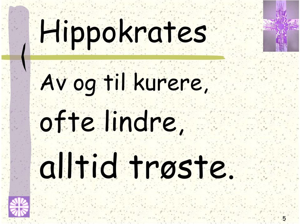 ofte lindre,