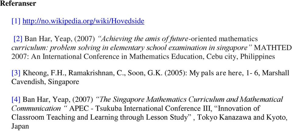singapore MATHTED 2007: An International Conference in Mathematics Education, Cebu city, Philippines [3] Kh