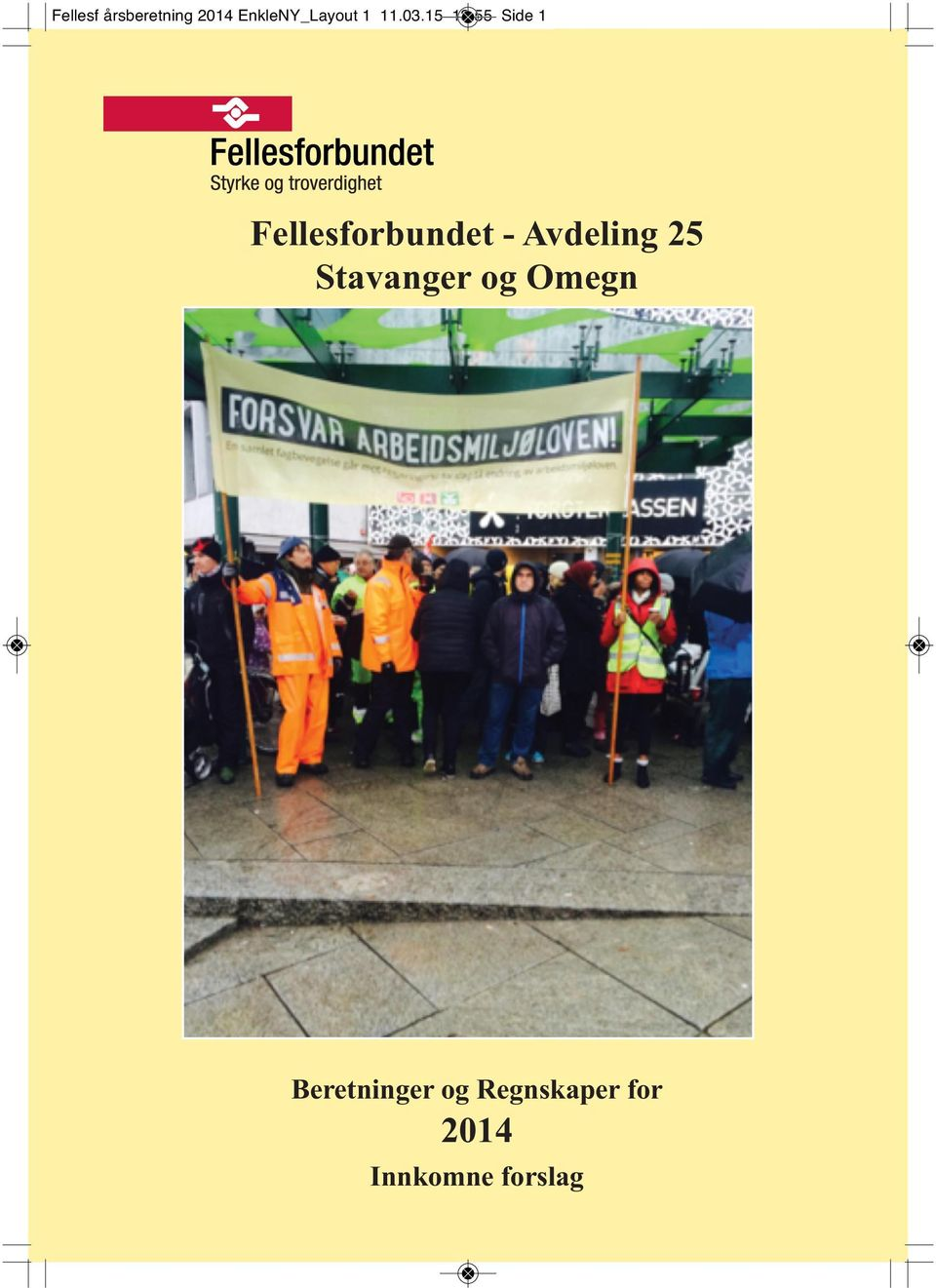 55 Side 1 Fellesforbundet - Avdeling 25