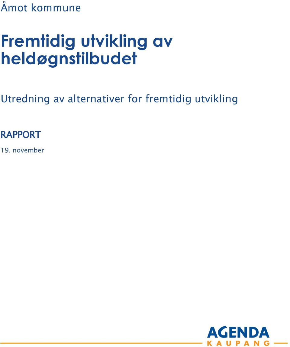Utredning av alternativer for