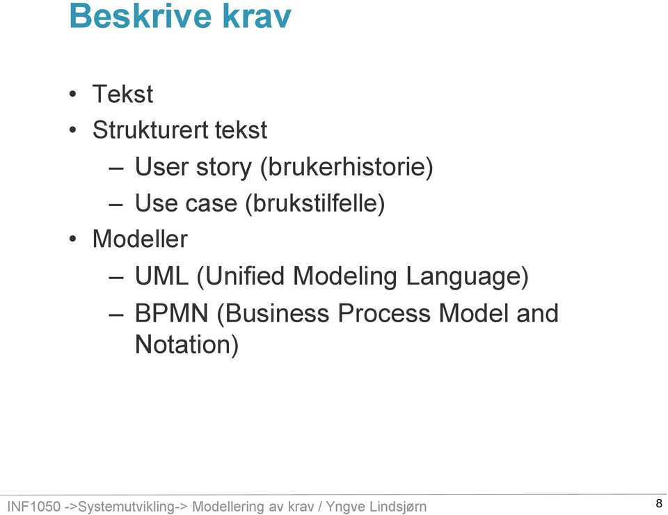 (Unified Modeling Language) BPMN (Business Process Model and