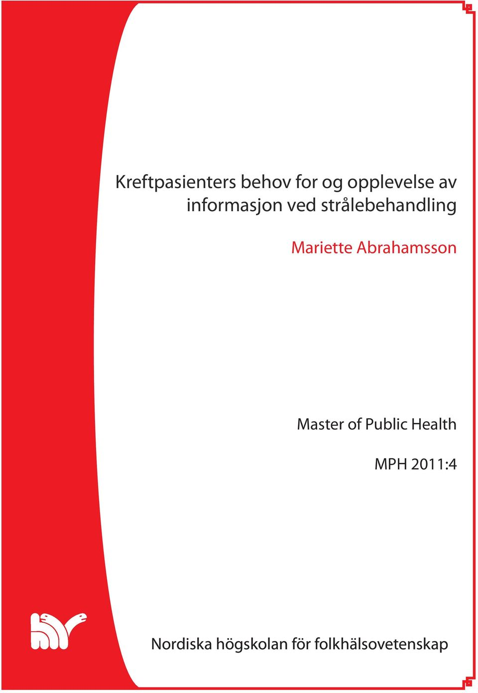 Abrahamsson Master of Public Health MPH