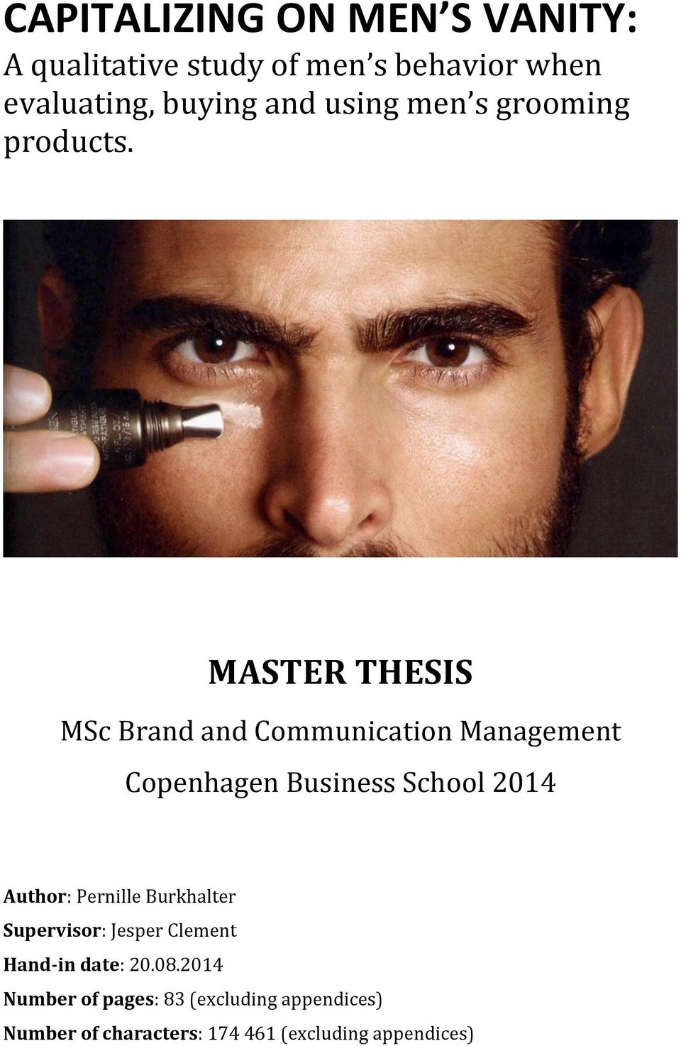 thesis on what is branding The value of luxury brand names in the fashion industry this open access senior thesis is in chapter 6 with a conclusion regarding branding.