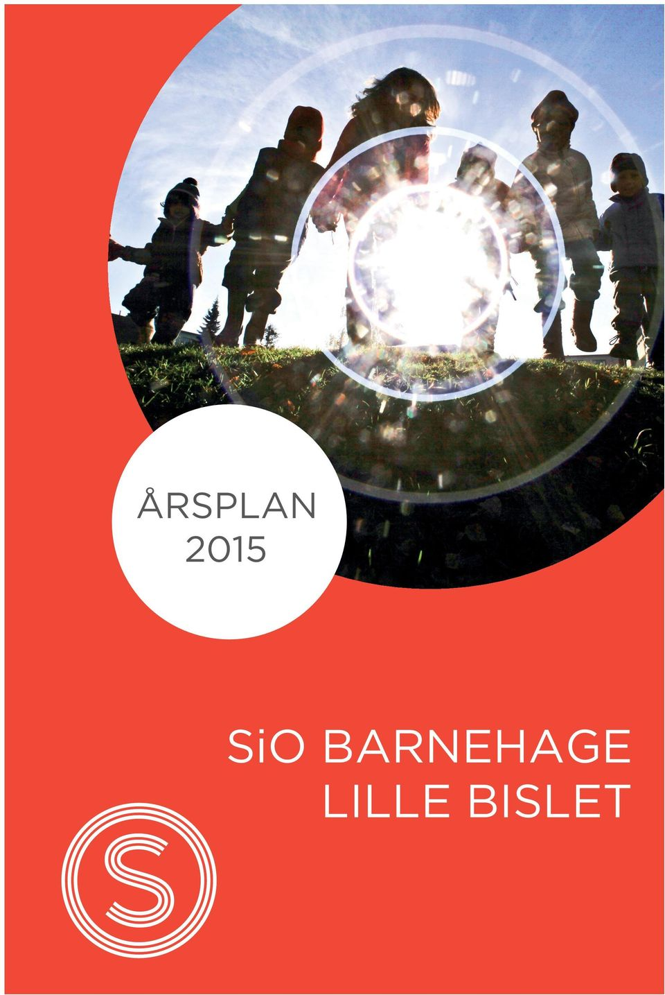 SiO BARNEHAGE LILLE BISLET