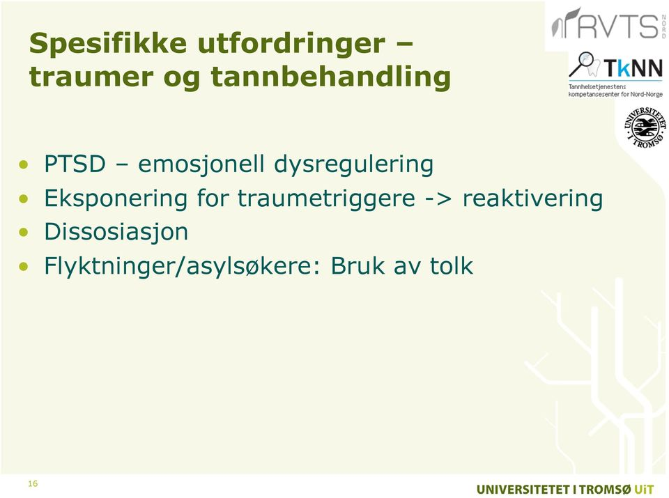 Eksponering for traumetriggere ->
