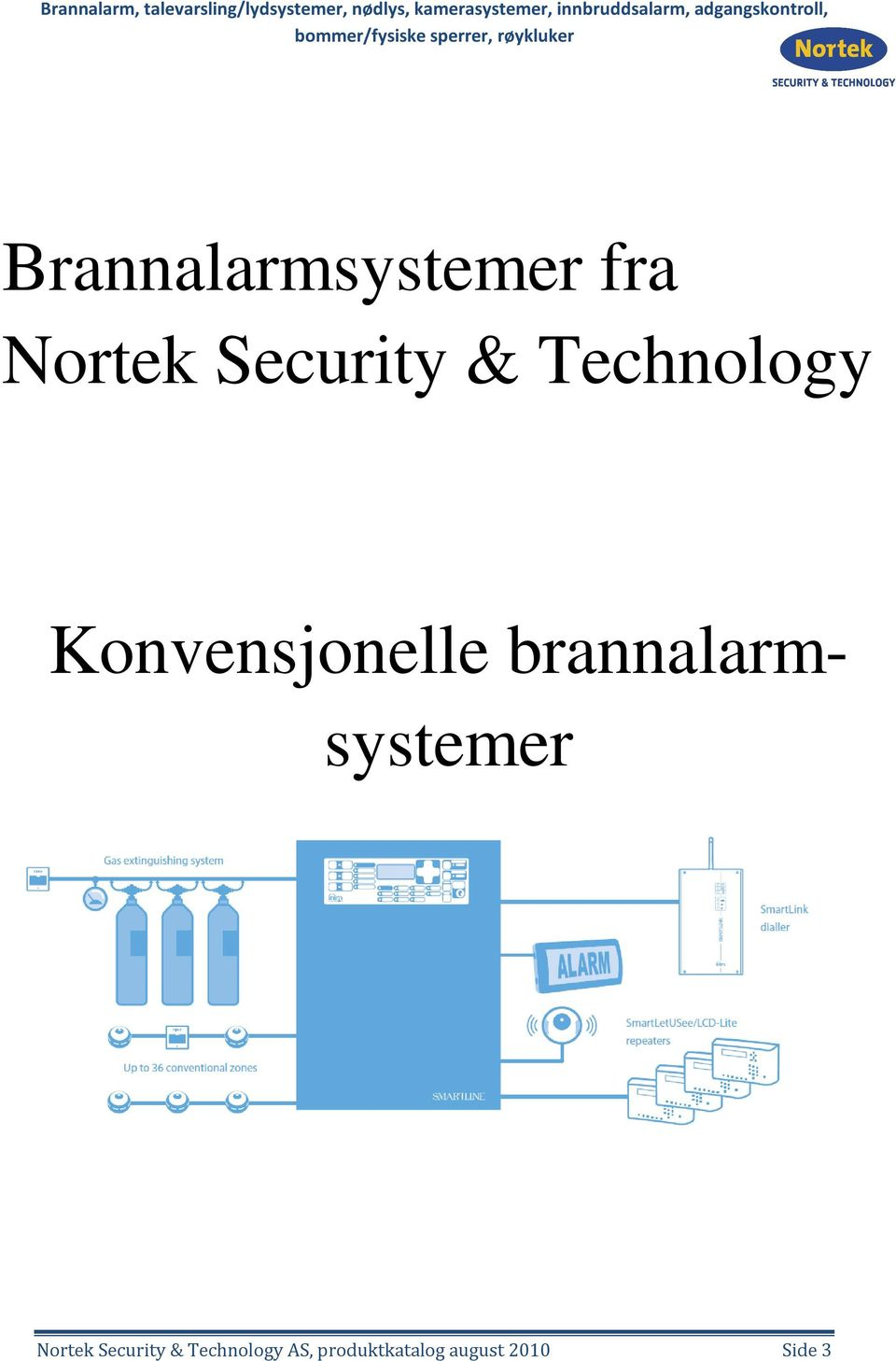 brannalarm- systemer Nortek Security &