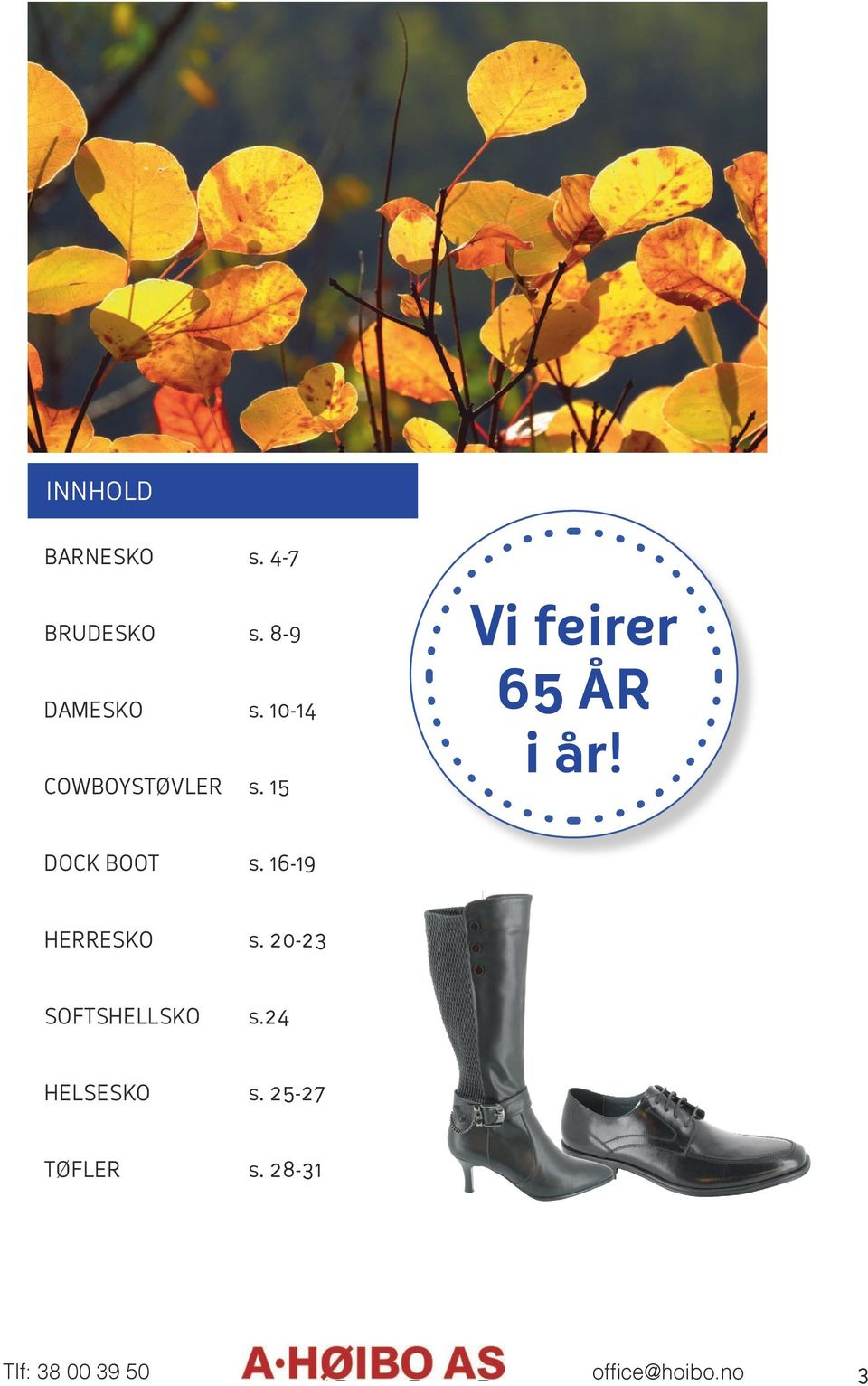 DOCK BOOT s. 16-19 HERRESKO s. 20-23 SOFTSHELLSKO s.