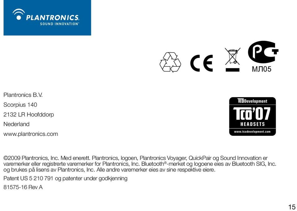 varemerker for Plantronics, Inc. Bluetooth -merket og logoene eies av Bluetooth SIG, Inc.