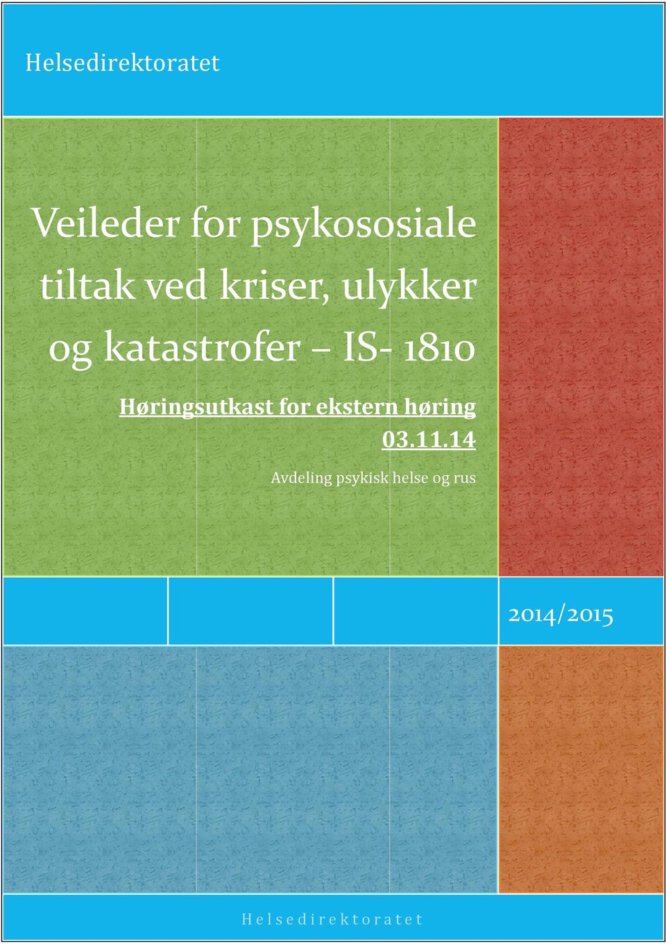 ulykker og katastrofer IS- 1810 Høringsutkast for