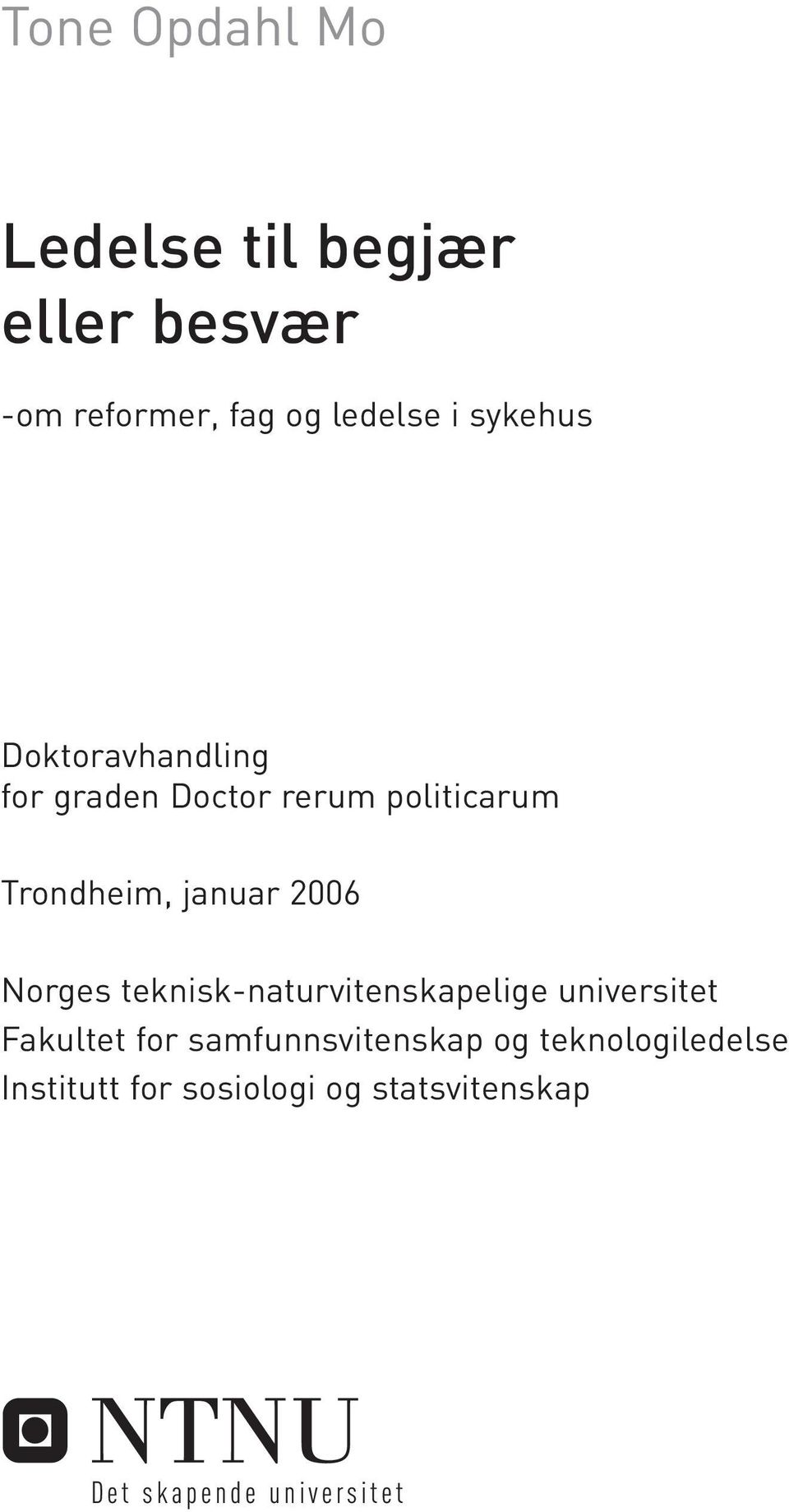 2006 Norges teknisk-naturvitenskapelige universitet Fakultet for