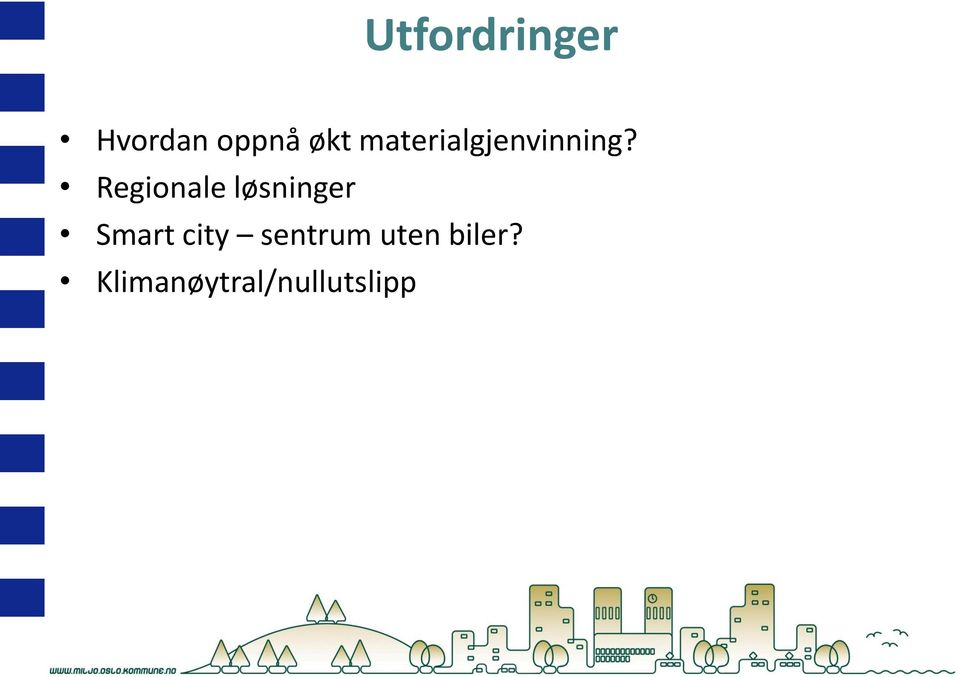 Regionale løsninger Smart city