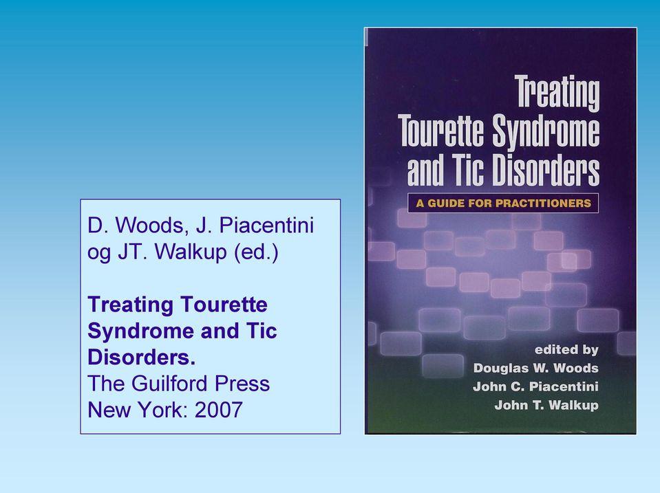 ) Treating Tourette Syndrome