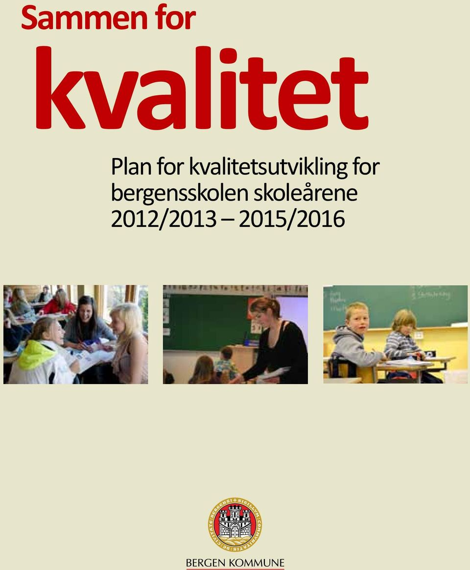 kvalitetsutvikling for