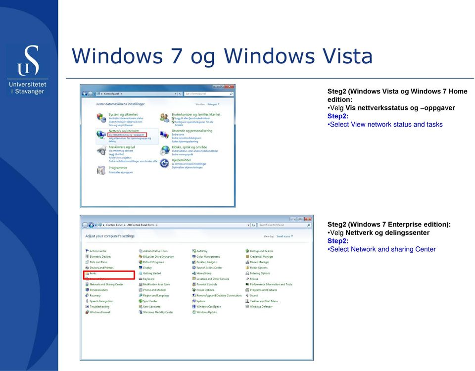 network status and tasks Steg2 (Windows 7 Enterprise edition):