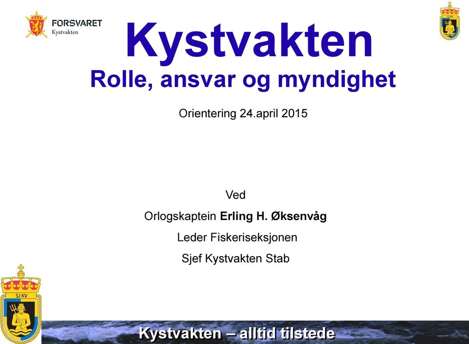 april 2015 Ved Orlogskaptein