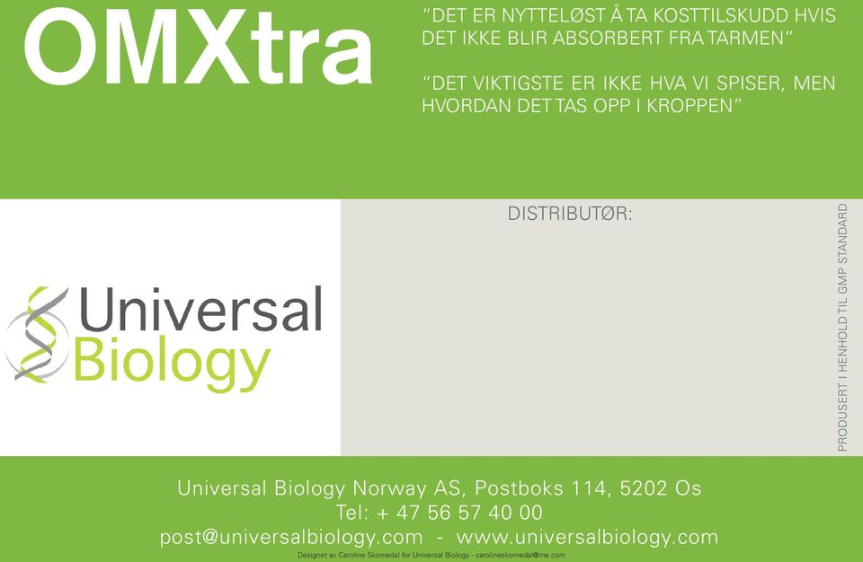 STANDARD Universal Biology Norway AS, Postboks 114, 5202 Os Tel: + 47 56 57 40 00