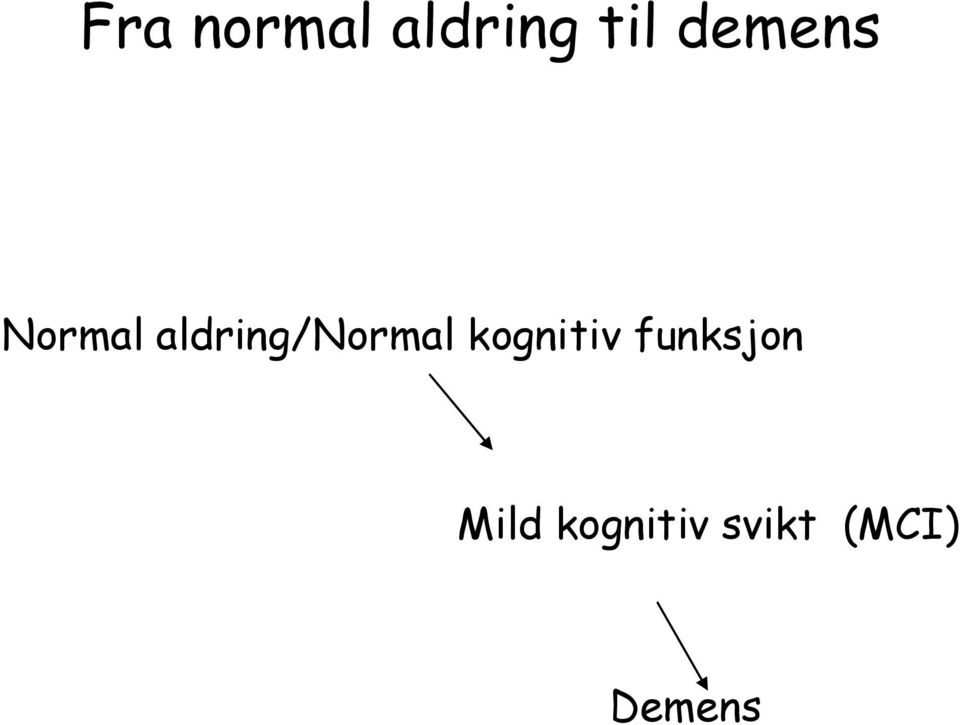 aldring/normal kognitiv