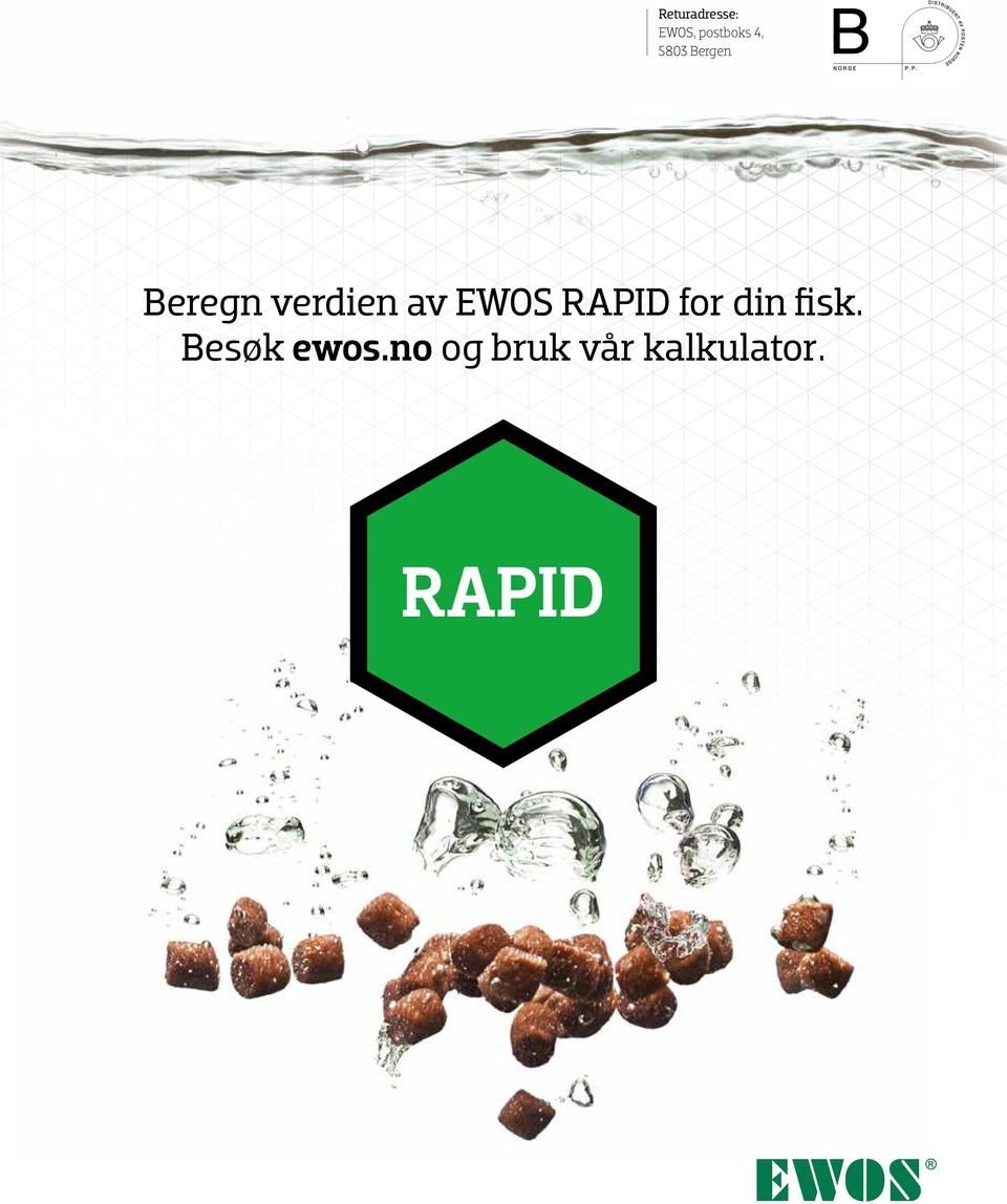 EWOS RAPID for din fisk.