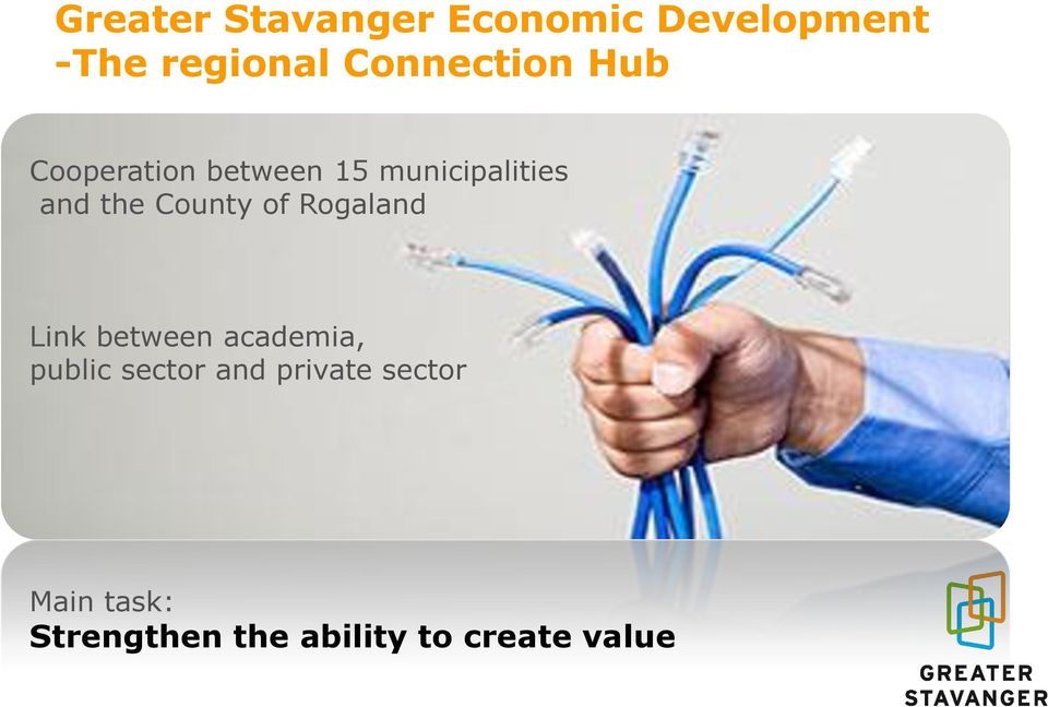 the County of Rogaland Link between academia, public sector