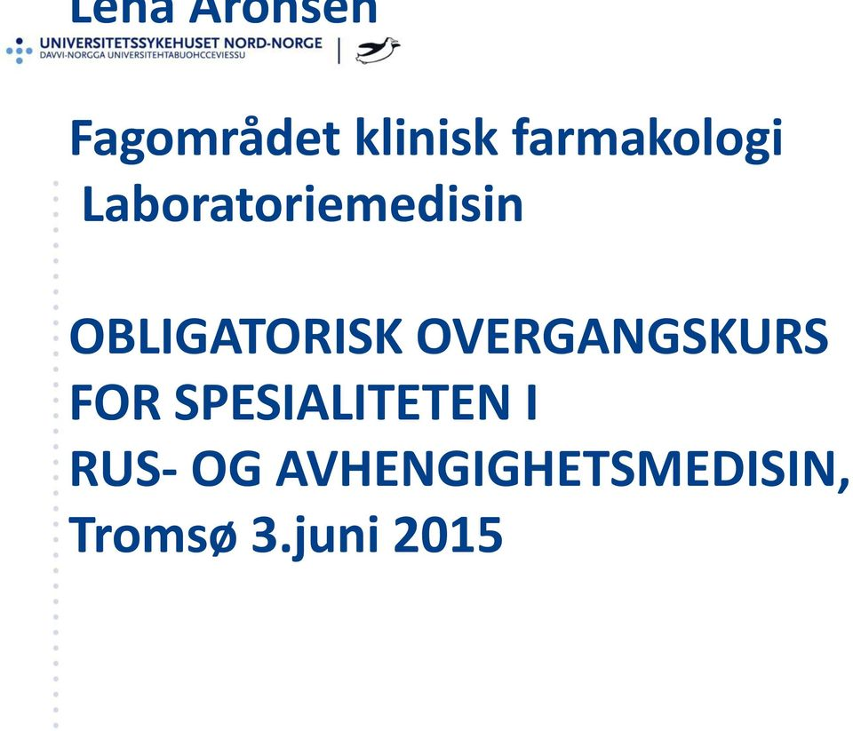 OBLIGATORISK OVERGANGSKURS FOR