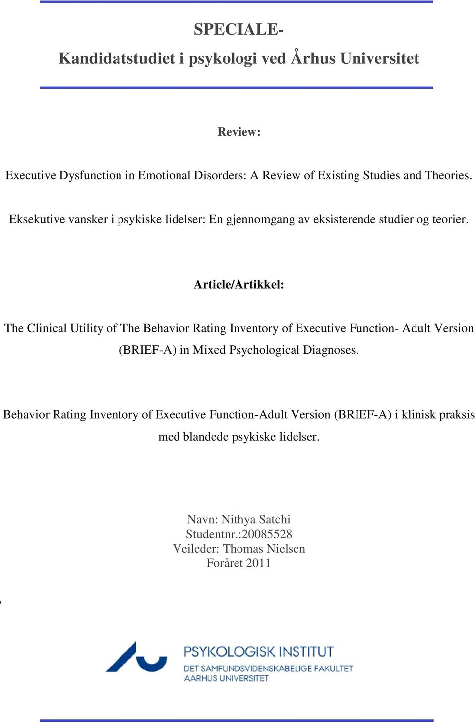 Article/Artikkel: The Clinical Utility of The Behavior Rating Inventory of Executive Function- Adult Version (BRIEF-A) in Mixed Psychological