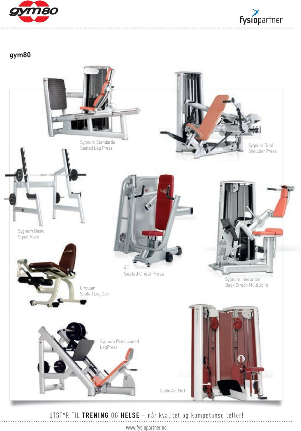 Leg Curl 4E Seated Chest Press Sygnum Innovation Back