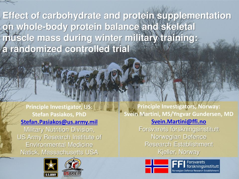 mil Military Nutrition Division, US Army Research Institute of Environmental Medicine Natick, Massachusetts USA Principle