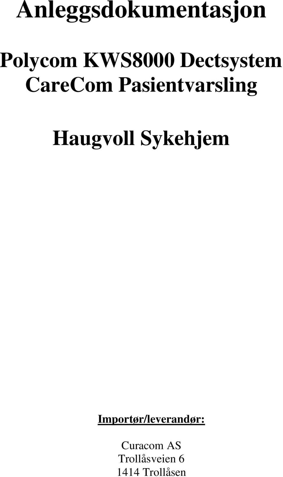 Haugvoll Sykehjem