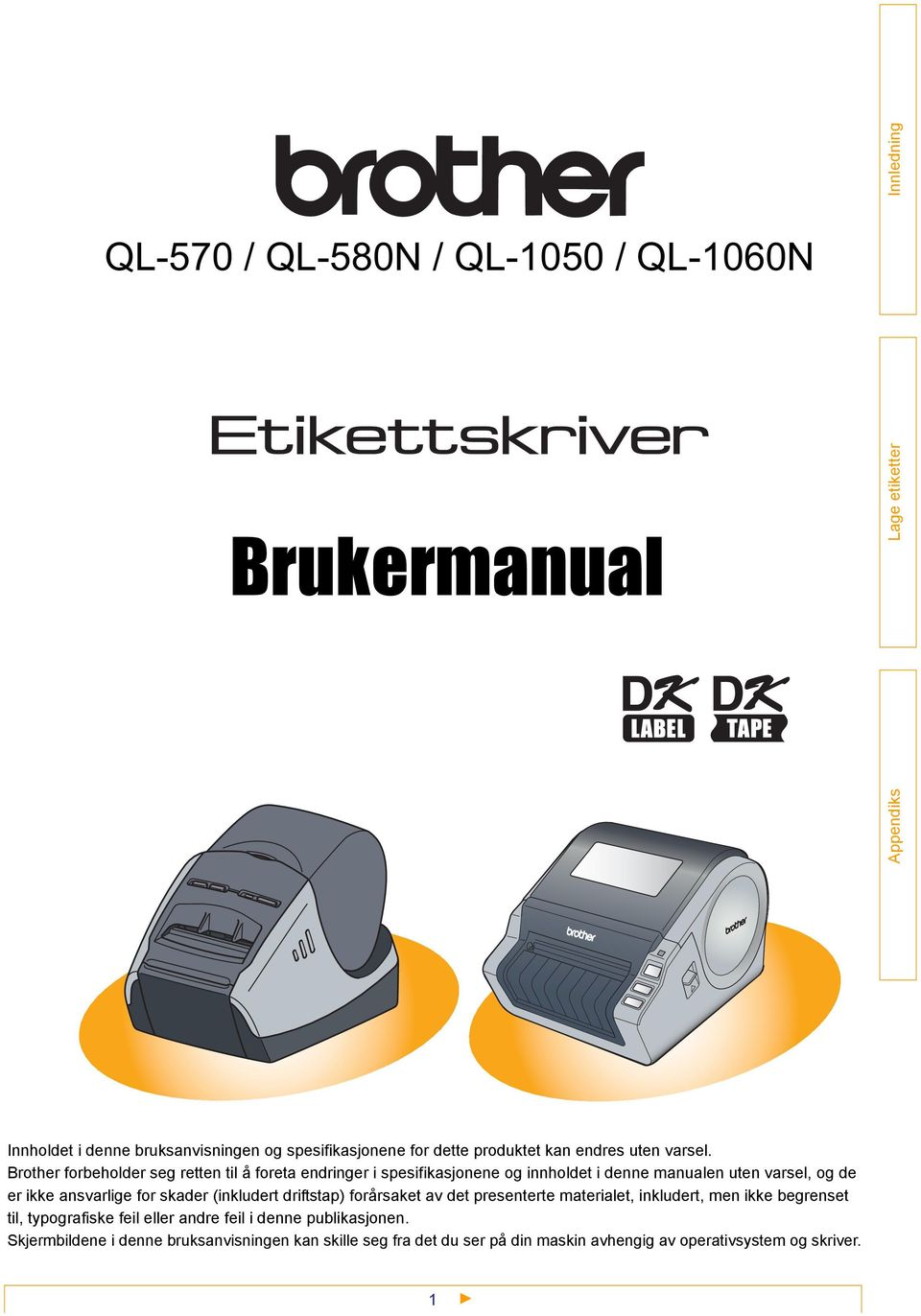 etiketteskriver brother ql1060n