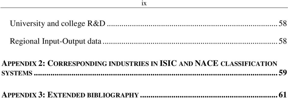 .. 58 APPENDIX 2: CORRESPONDING INDUSTRIES IN