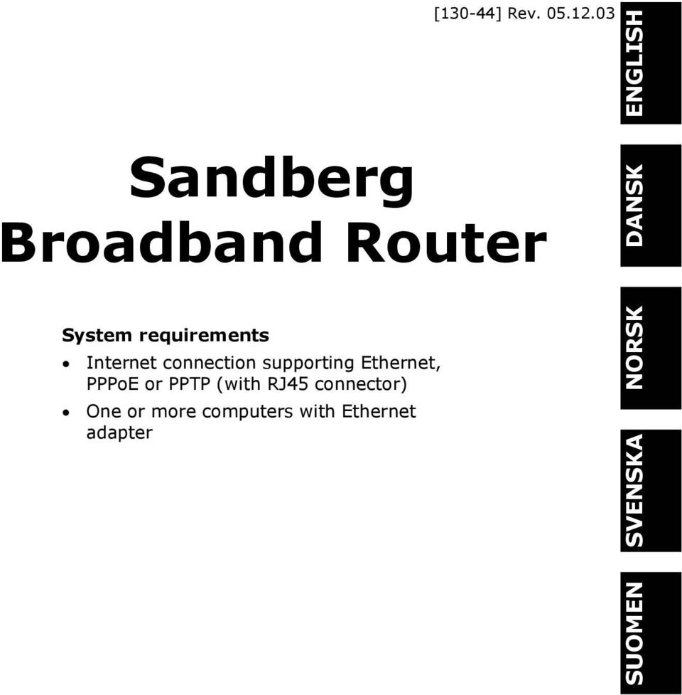 Internet connection supporting Ethernet, PPPoE or PPTP