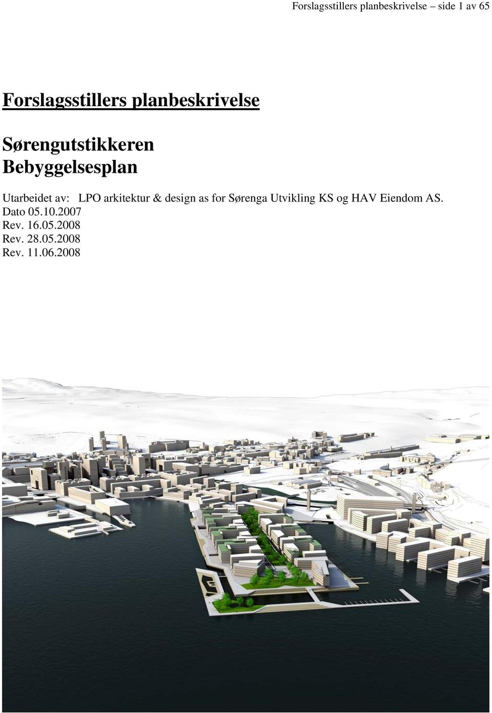 LPO arkitektur & design as for Sørenga Utvikling KS og HAV