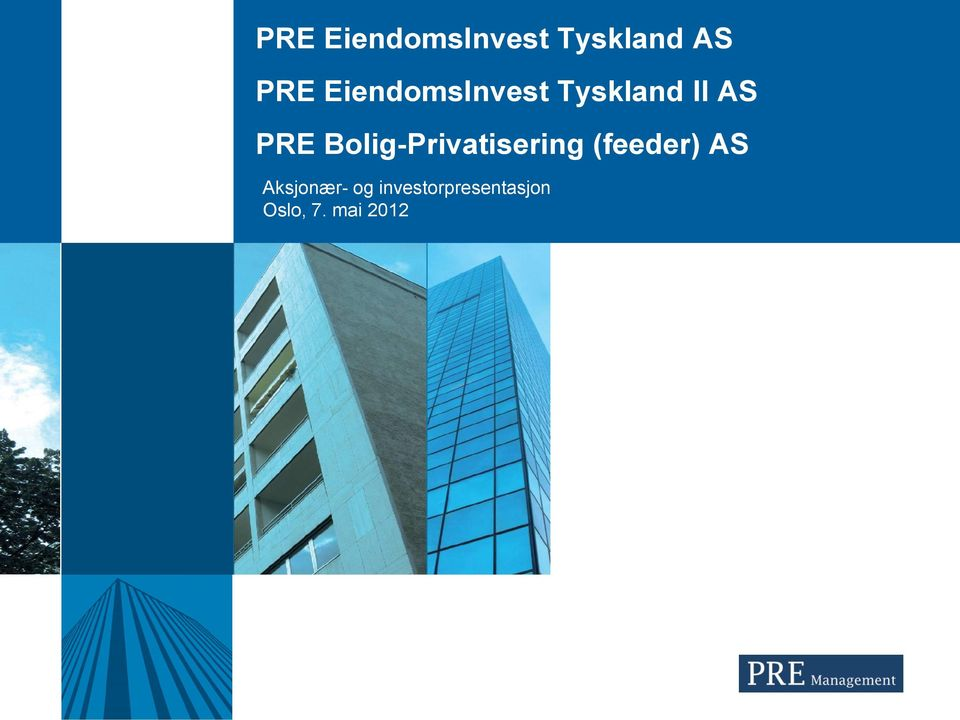 Bolig-Privatisering (feeder) AS