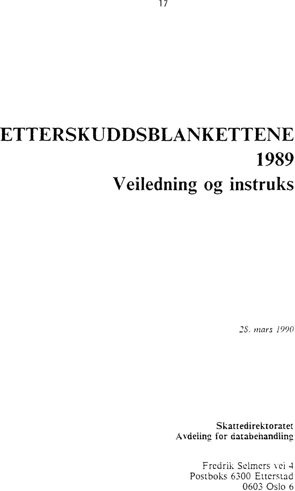 mars 1990 Skattedirektoratet Avdeling for