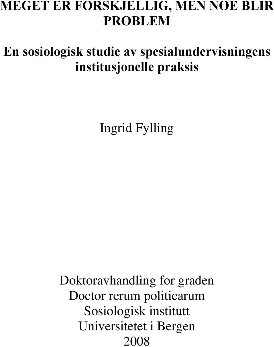 Ingrid Fylling Doktoravhandling for graden Doctor rerum